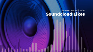 soundcloud-likes-kaufen_rauser-media