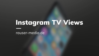Instagram TV Views